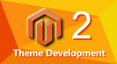 8 Steps for Theme Development in Magento 2